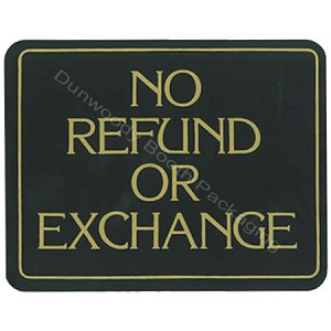 "Plastic Policy Cards - ""No Refund or Exchange"""