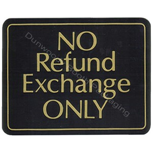 "Plastic Policy Cards - ""No Refund Exchange Only"""